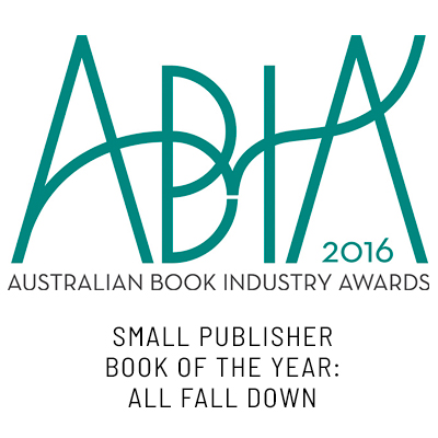 ABIA SMALL PUBLISHER BOOK OF THE YEAR: All Fall Down